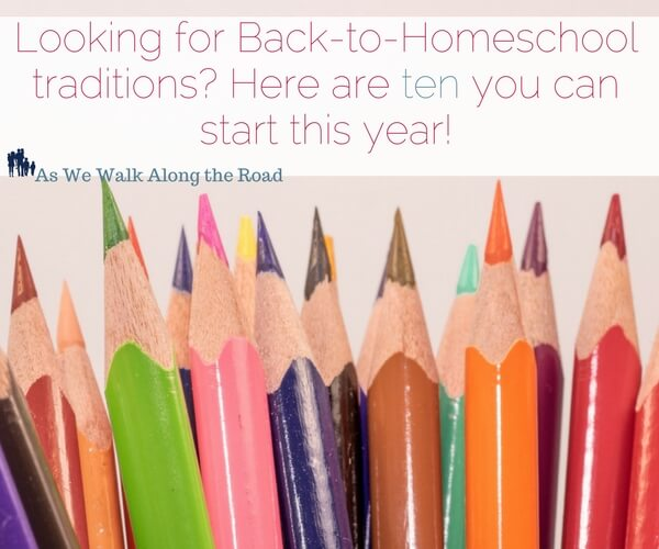 Back-to-homeschool traditions