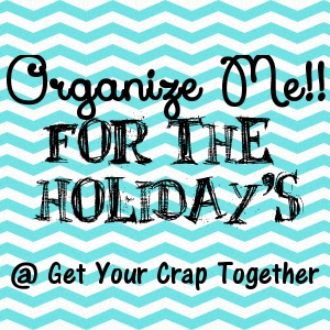 Holiday Organizing Ideas