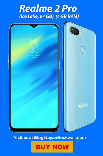Realme 2 Pro (Ice Lake, 64 GB) from Flipkart  (4 GB RAM)