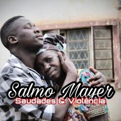 Salmo Mayer - Violência