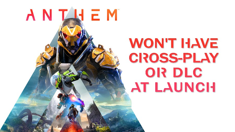 anthem cross play post launch dlc