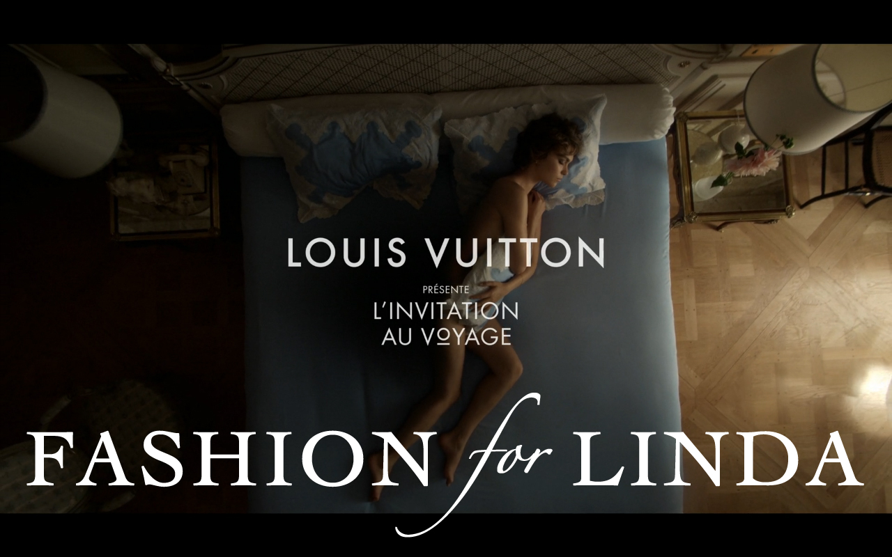Fashion For Linda Louis Vuitton S First Tv Advert