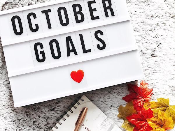 My Four October Goals