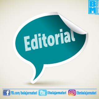 Ciri - Ciri Dan Struktur Teks Editorial Beserta Contoh Singkatnya