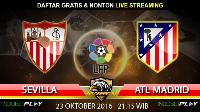 Prediksi Sevilla vs Atletico Madrid 23 Oktober 2016 (Liga Spanyol)