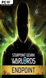 Starpoint Gemini Warlords Endpoint - Starpoint Gemini Warlords Endpoint-CODEX