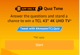 AMAZON QUIZ TIME TCL ANSWER