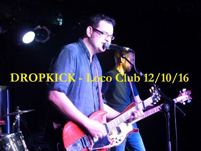 Dropkick cronica concierto Loco Club 1