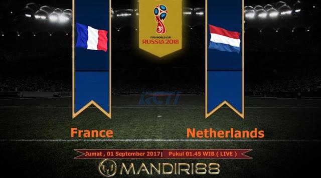 Prediksi Bola : France Vs Netherlands , Jumat 01 September 2017 Pukul 01.45 WIb @ RCTI