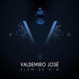 Valdemiro José - Sou Teu Fã (2018)