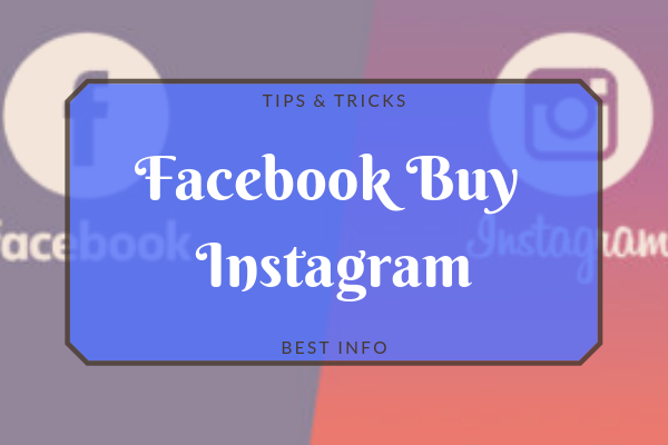 Why Facebook Buy Instagram<br/>