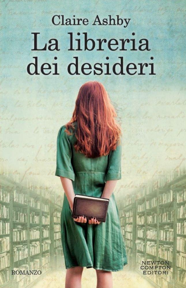 La libreria dei desideri - Claire Ashby