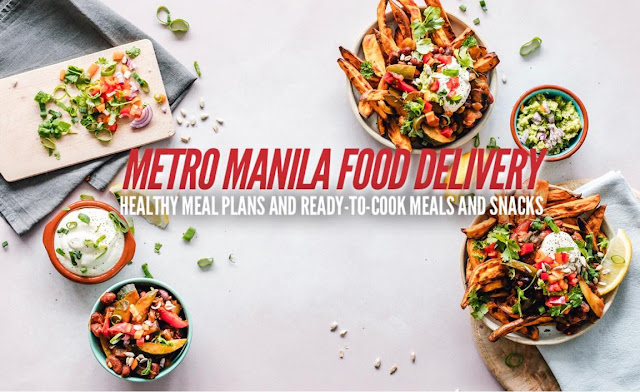 Food Delivery Services in Metro Manila Ready-to-Cook Meals Snacks and Healthy Meal Plans