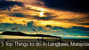 5 Top Things to do in Langkawi, Malaysia