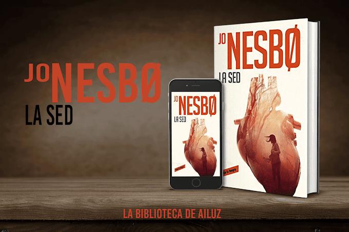 LA SED. —Jo Nesbø