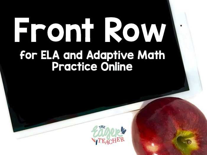 Front Row For Ela Articles Adaptive Math The Eager Teacher