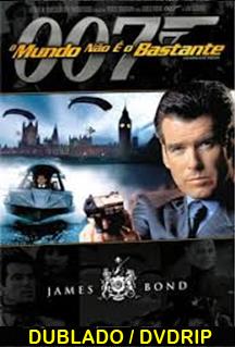 Assistir 007 O Mundo Não È o bastante 19 Dublado
