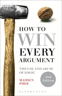 How to Win Every Argument : Madsen Pirie Download Free Philosophy Book