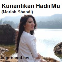 Download Lagu Kunantikan HadirMu (Mariah Shandi)