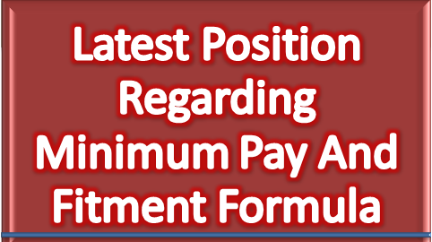 latest-position-regarding-minimum-pay-and-fitment-formula-paramnews