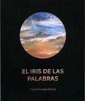 El iris de las palabras, Ricardo Fuentes Gómez