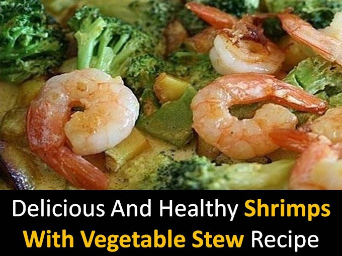 Delicious and healthy Shrimps with vegetable stew recipe