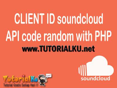 Cara Membuat Random Client ID Soundcloud API dengan PHP