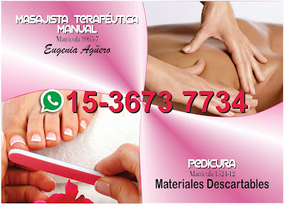 Eugenia Agüero *Masajista Terapéutica Manual. Pedicura.