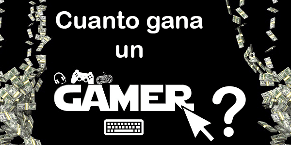 ¿Cuánto gana un gamer en YouTube?