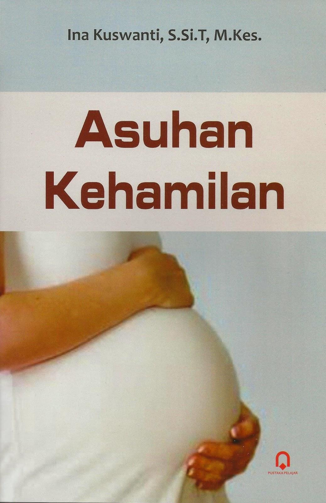 ASUHAN KEHAMILAN