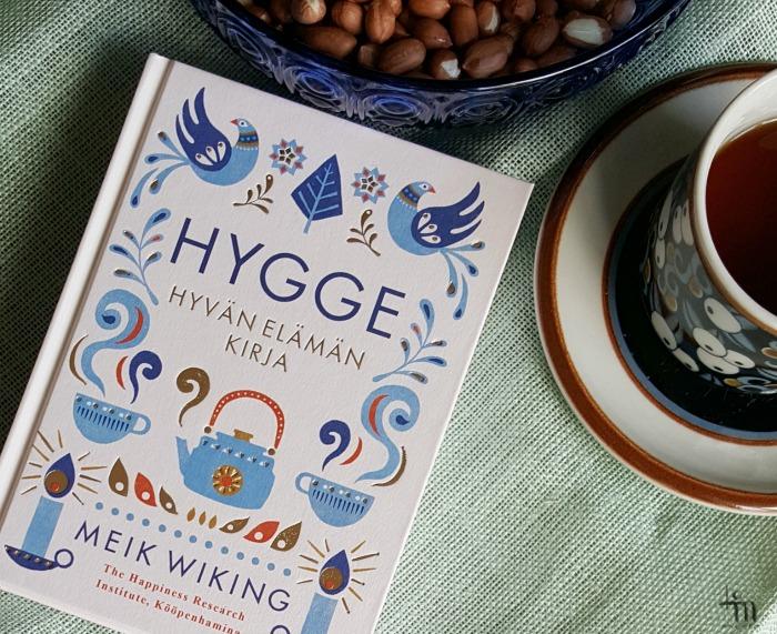 hygge - hyvän elämän kirja