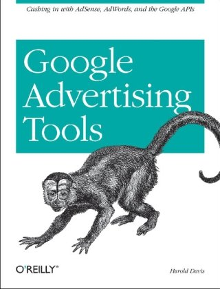 Google Advertising Tools Cashing in with AdSense and AdWords cover page