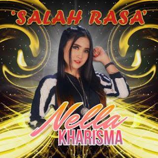 Nella Kharisma - Salah Rasa Mp3