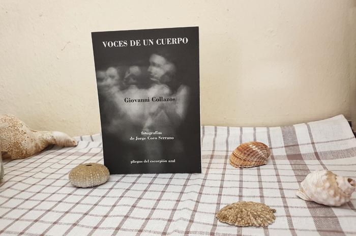 Reseña de «Voces de un cuerpo» de Giovanni Collazos (Pliegos del Escorpión Azul) title=