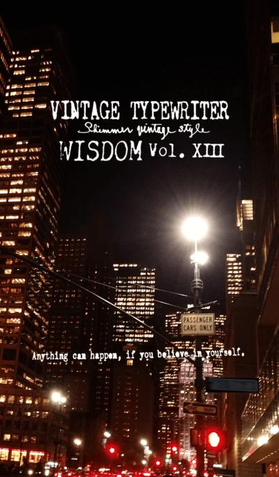 VINTAGE TYPEWRITER WISDOM Vol. XIII