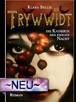 http://www.amazon.de/Trywwidt-Die-Kaiserin-ewigen-Nacht-ebook/dp/B014U1OMK8/ref=sr_1_sc_1?s=books&ie=UTF8&qid=1455389858&sr=1-1-spell&keywords=Trywidt