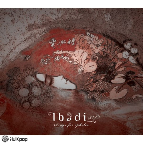 Ibadi – Songs for Ophelia – EP (ITUNES MATCH AAC M4A)