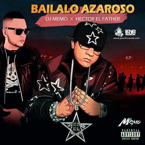 http://www.pow3rsound.com/2018/03/dj-memo-hector-el-father-bailalo-azaroso.html