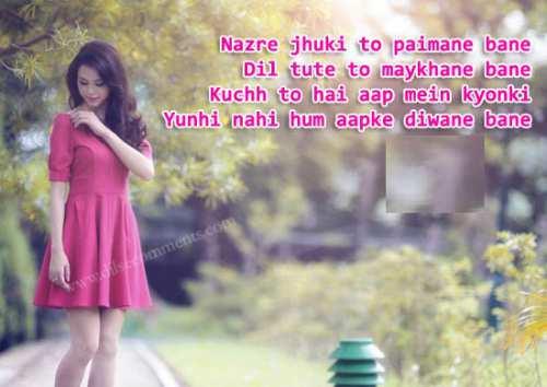 Shayari for love 2016 Nazar jhuki to paimanay banay dil toote to maikhanay banay kuch to hai apmai