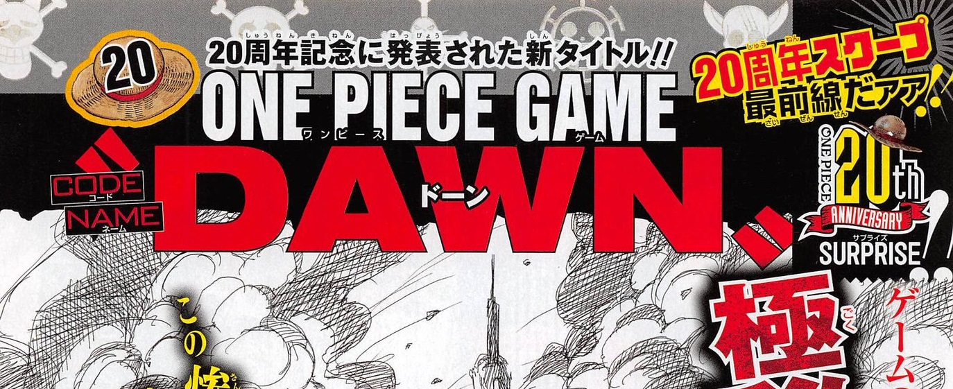 """One Piece : New  Video Game Codename """"Dawn""""  Comingsoon!"""