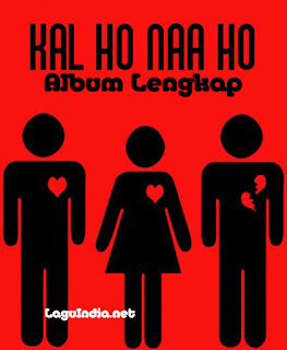 Download Lagu India Kal Ho Naa Ho