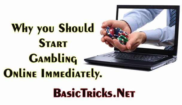 Why you Should Start Gambling Online Immediately.