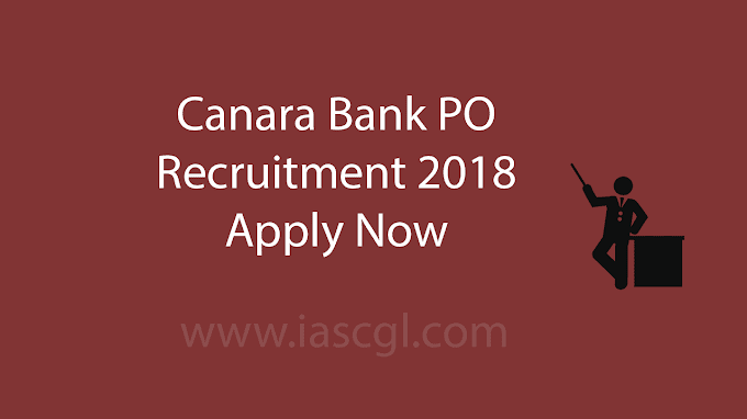 Canara Bank PO Recruitment 2018 Notification released, Get Details and apply