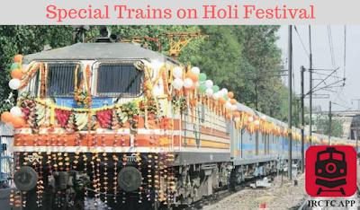 Holi, HoliSpecial train, Indian Rail, indian railways pnr status, irctc seat availability, rail info app, Railways app, rly enquiry rail info,