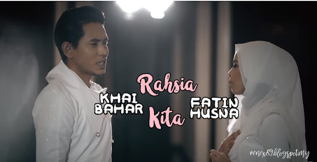 Lirik Rahsia Kita ; Khai Bahar dan Fatin Husna