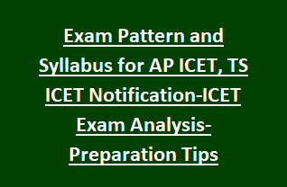 Exam Pattern and Syllabus for AP ICET, TS ICET Notification-ICET Exam Analysis-Preparation Tips