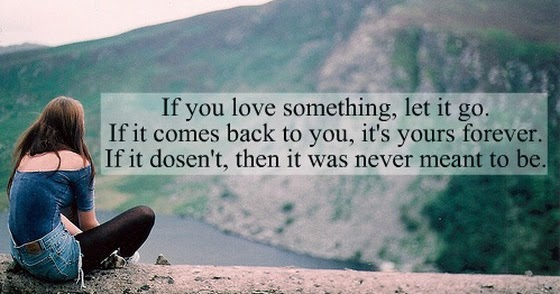 Let Love If It Comes Back It If W You Go It Yours Something Doesnt Never If You It It