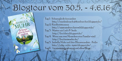 http://ruby-celtic-testet.blogspot.com/2016/06/blogtour-schneegloeckchenzauber-von-isabella-muhr.html