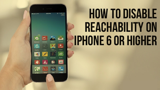 How to disable Reachability on iPhone 6/6S and iPhone 6/S Plus Step 1: Go to Settings >> General >> Accessibility. Step 2: Scroll down to the bottom to find Reachability.