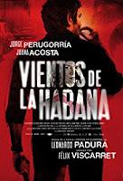 descargar JVientos de la Habana Película Completa DVD [MEGA] [LATINO] gratis, Vientos de la Habana Película Completa DVD [MEGA] [LATINO] online